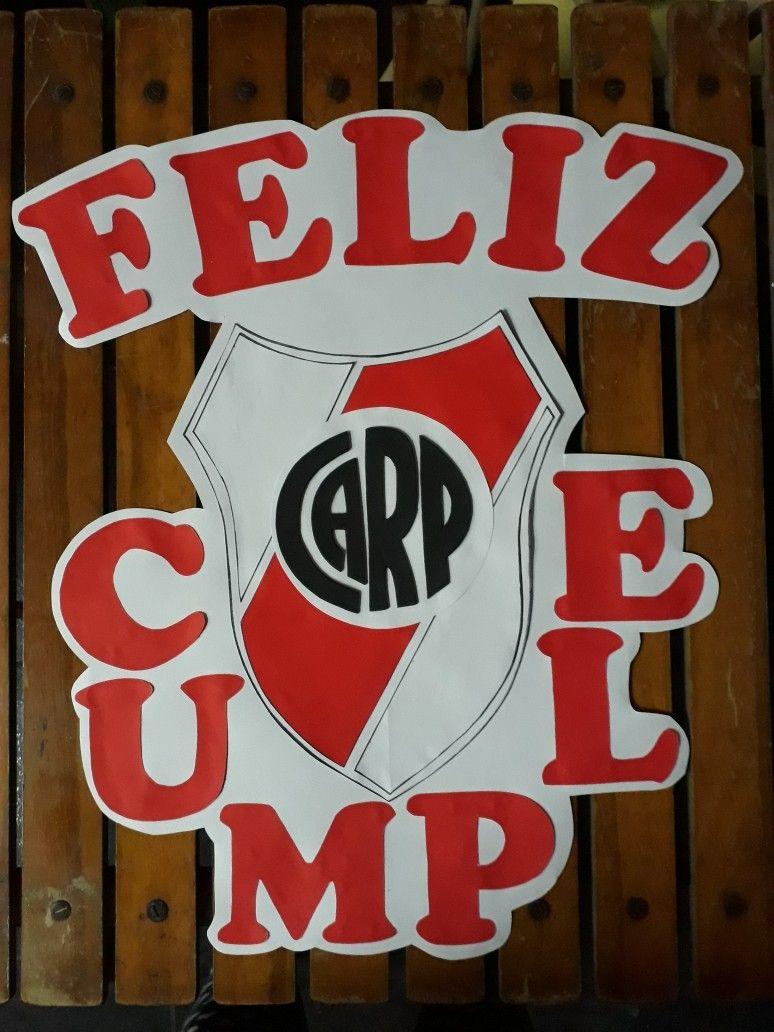 4f6ba7bfb Cartel Feliz Cumple de River Plate   manos a la obra in 2019 ...