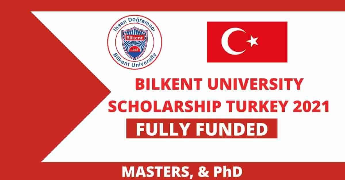 Bilkent university scholarship in turkey for international