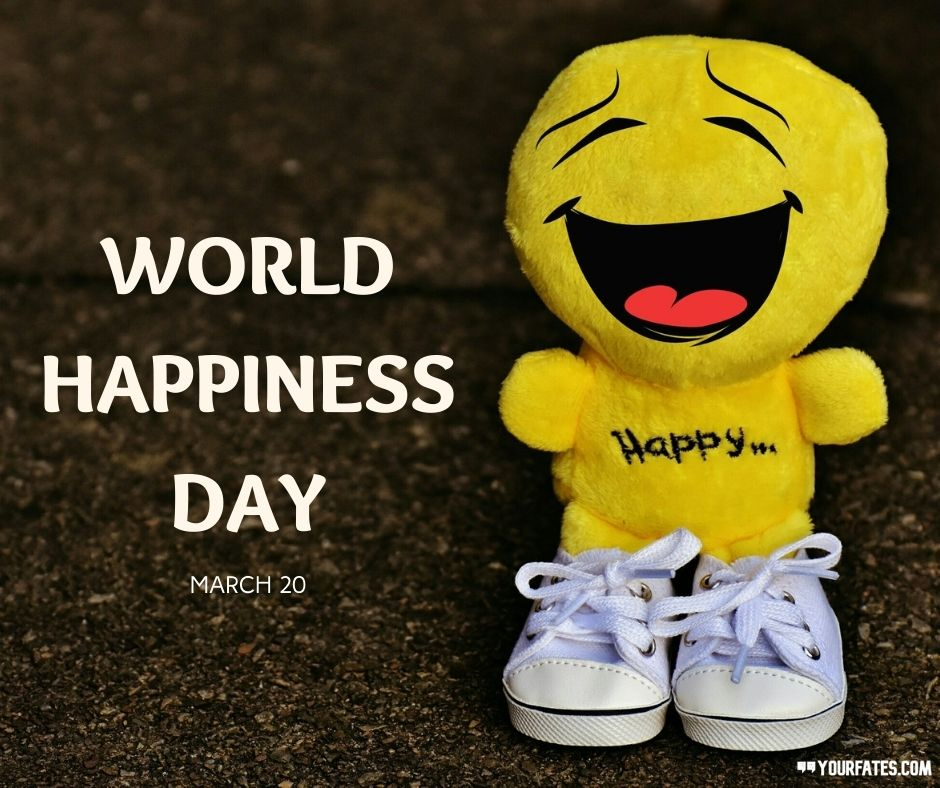 2021 International Day of Happiness Quotes, Wishes, Images