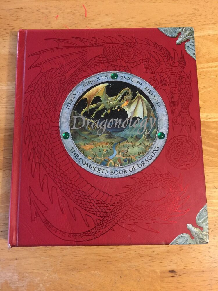 Ologies Dragonology The Complete Book Of Dragons By Ernest