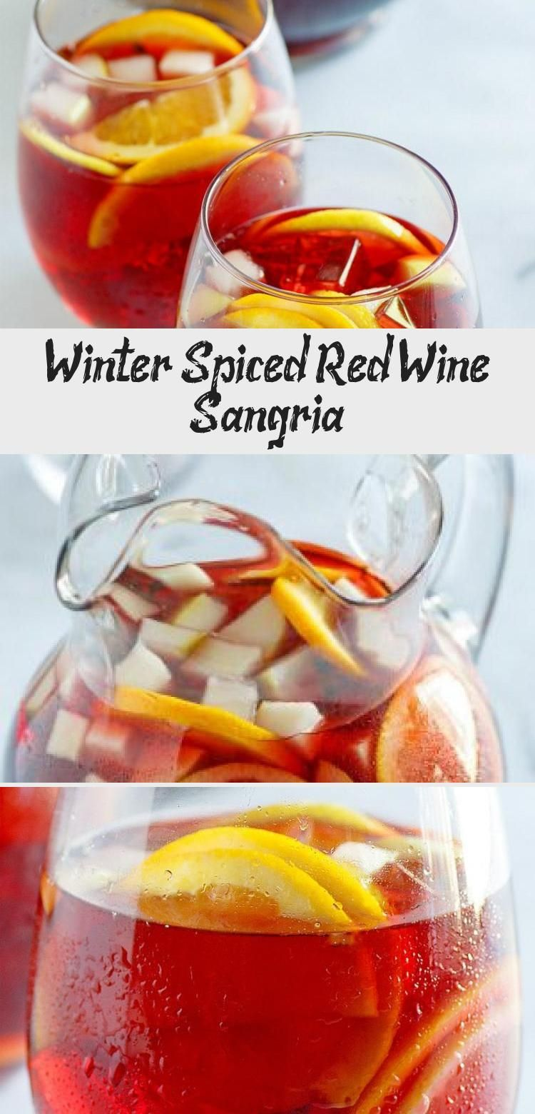 Winter Spiced Red Wine Sangria Recipe From Recipegirl Com Winter Spiced Red Wine Redwine Sangria Holiday In 2020 Yummy Winter Recipes Red Wine Sangria Recipes