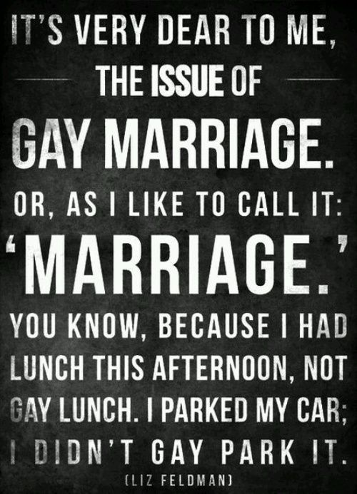 Gay Rights Quotes I Absolutely Love This Quoteit Shows That Gay People Were Just .