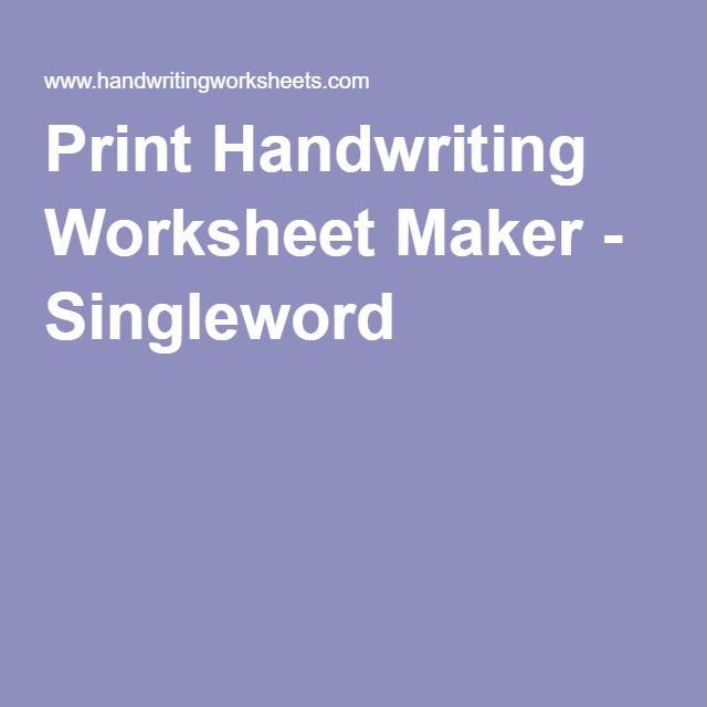 Print Handwriting Worksheet Maker Singleword Education