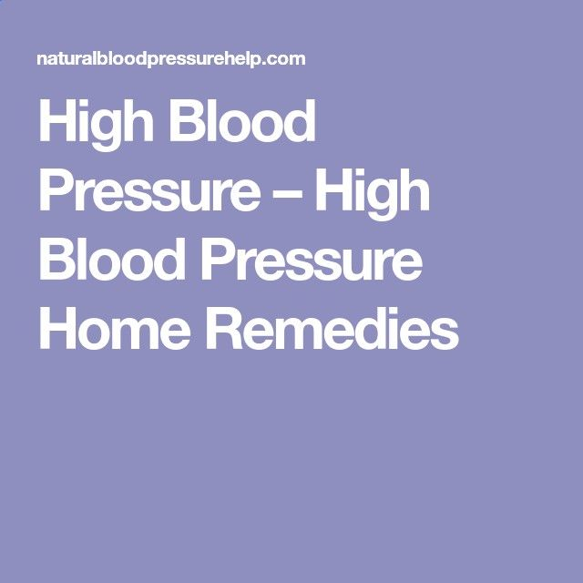 High Blood Pressure – High Blood Pressure Home Remedies