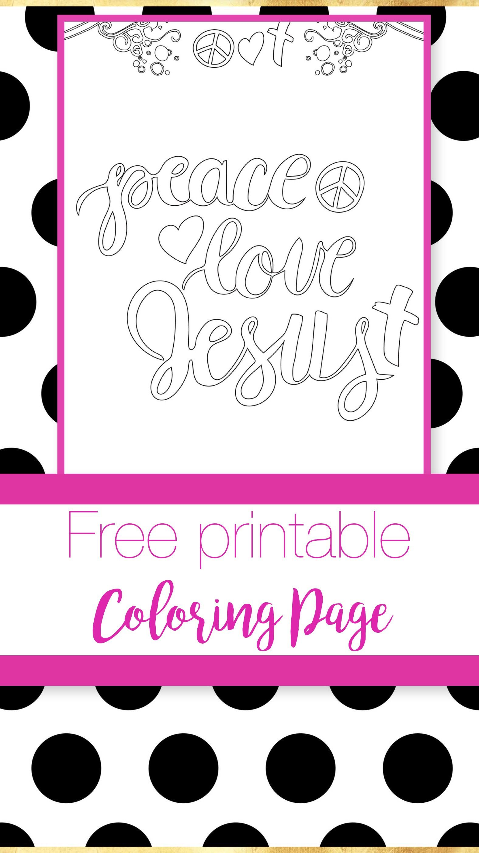 Christian Coloring page. Free printable. Peace. Love. Jesus. | Write ...