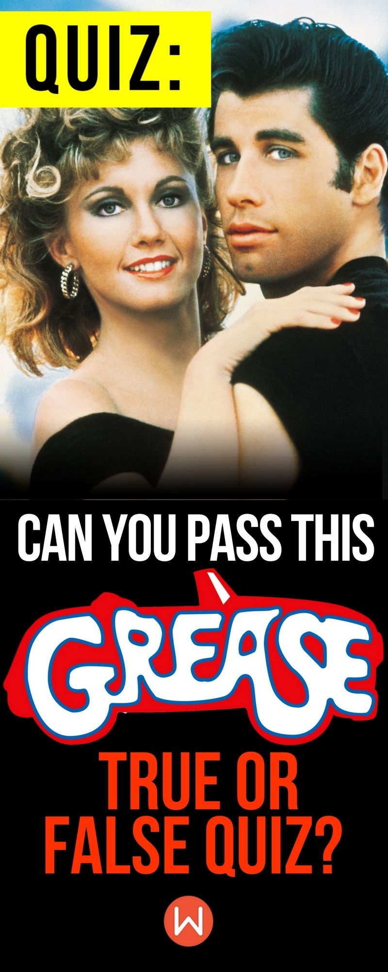 """Quiz Can You Pass This """"Grease"""" True or False Quiz"""