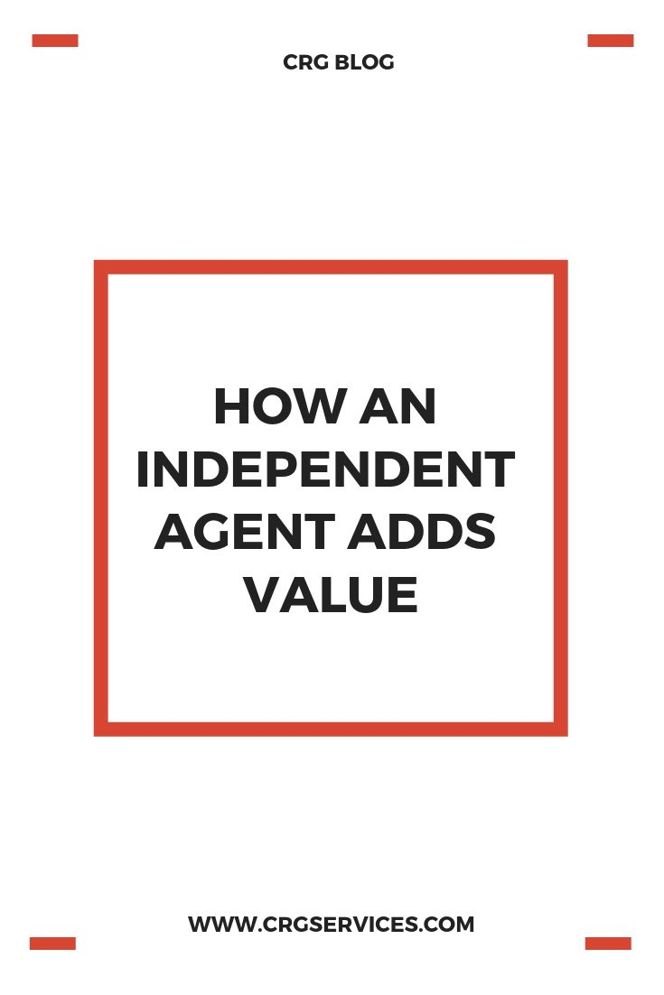 How An Independent Agent Adds Value Go For It Quotes