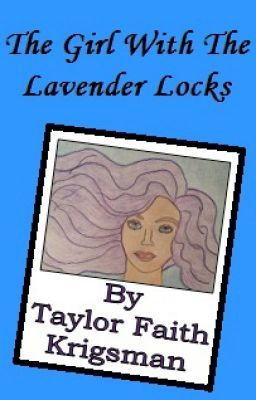 "Read ""The Girl With The Lavender Locks"" #wattpad #short-story"