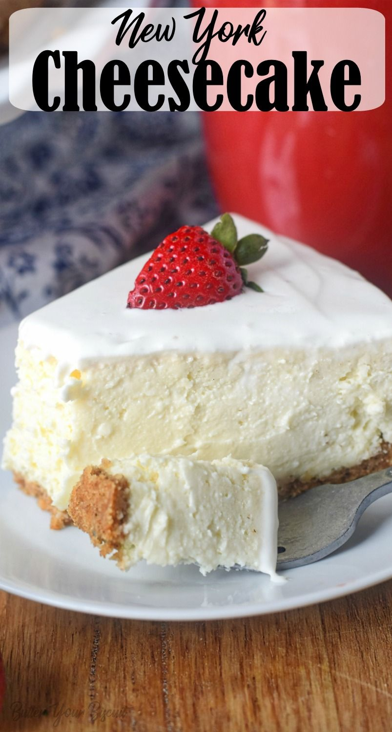 Rich And Creamy New York Cheesecake Butter Your Biscuit Recipe In 2020 Cheesecake Recipes Classic Easy Cheesecake Recipes Cheesecake Recipe Using Sour Cream