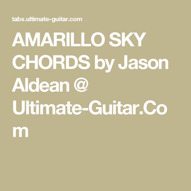 AMARILLO SKY CHORDS by Jason Aldean @ Ultimate-Guitar.Com | Ukulele ...