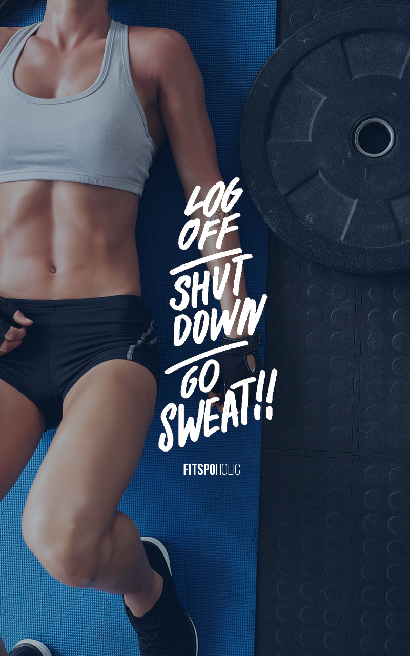 Go sweat - NOW! More fitspoholic wallpapers here