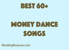 90 Best Money Dance Songs Dollar Dance 2020 My Wedding Songs Wedding Recessional Songs Anniversary Songs Processional Songs