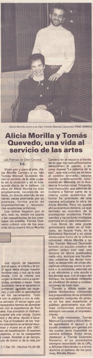 Diario de Las Palmas / 31 Diciembre 1999 Cultura, Viernes 31 de Diciembre de 1999 /  S.G. Santiago Gil Alicia Morilla y Tomás Quevedo, una vida al servicio de las artes URL http://www.artemorilla.com/index.php?ci=92