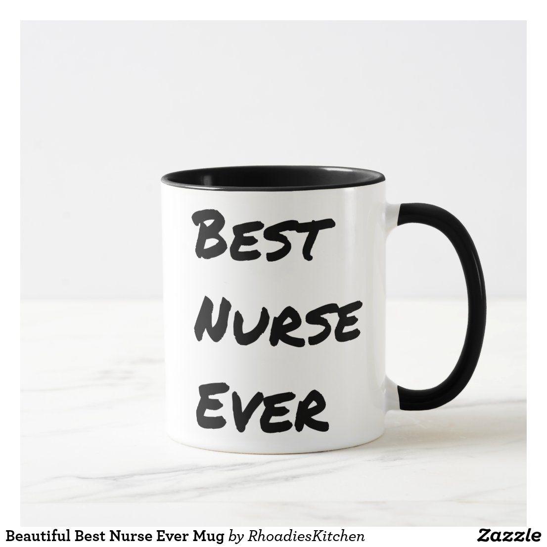 Beautiful best nurse ever mug in 2020 mugs nurse gifts