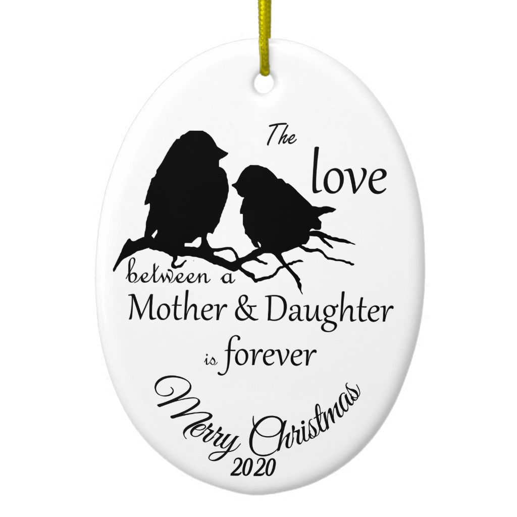 Custom Dated Christmas Mother Daughter Quote Ceramic Ornament Zazzle Com Mother Daughter Quotes Daughter Quotes Mother Daughter Dates