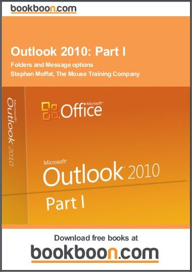 Go Microsoft Office 2010 Book Outlook 2010 Part I Short Course On