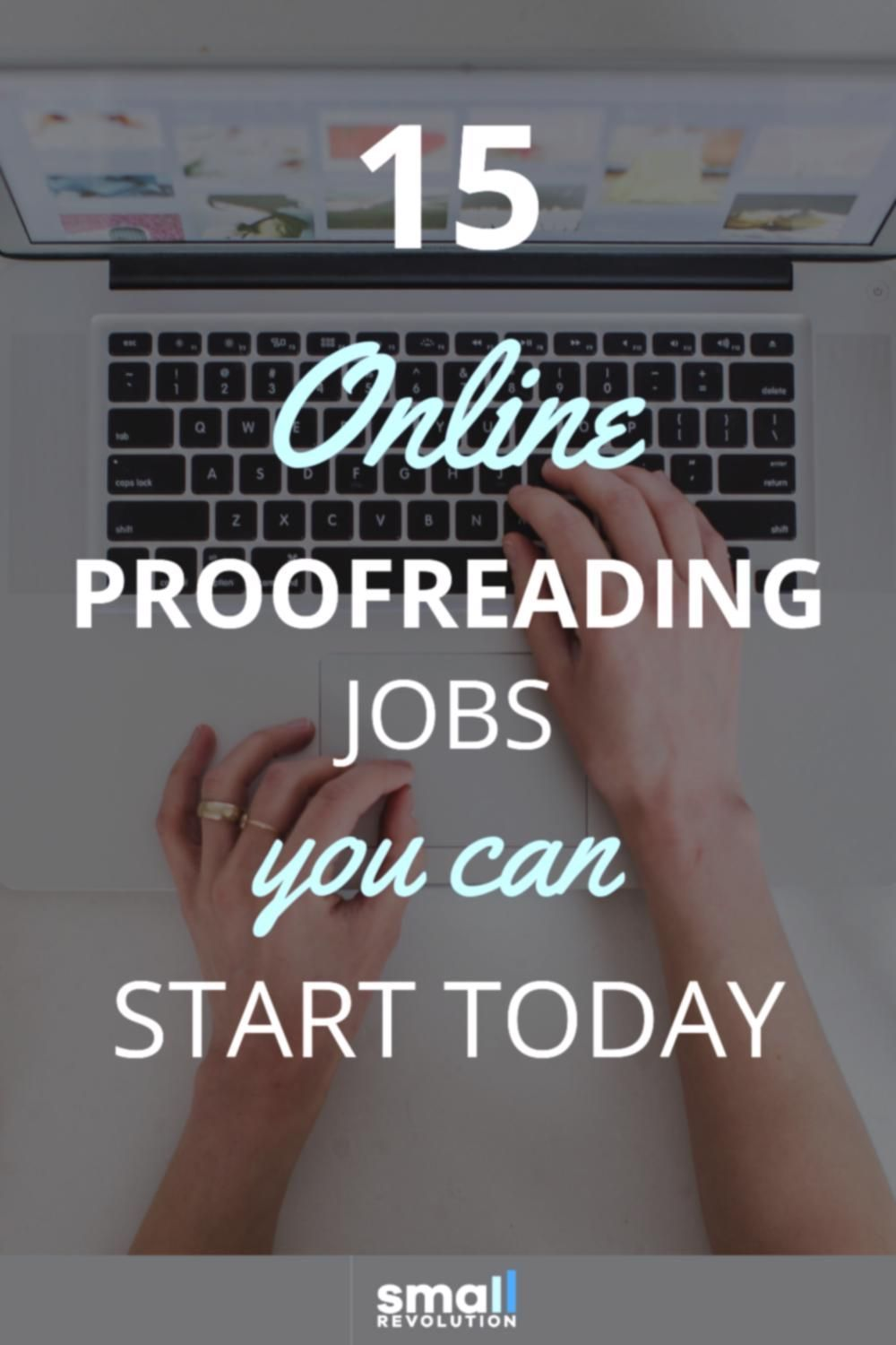 15 online proofreading jobs you can start today small