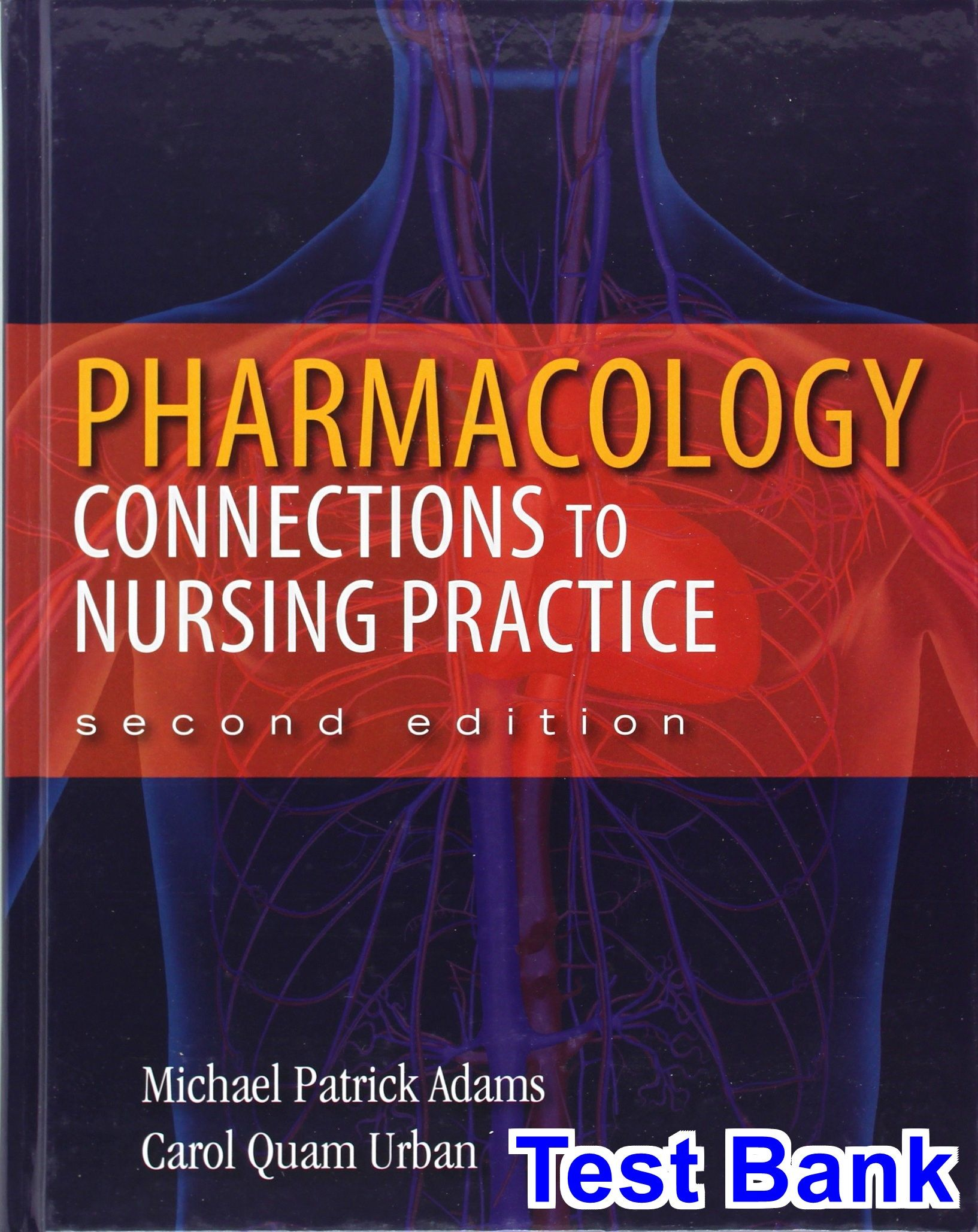 Free Test Bank For Pharmacology Connections To Nursing Practice 2nd