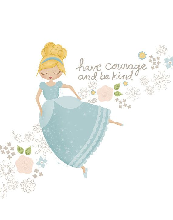 Cinderella have courage Print 8 x 10 inch by HollyBrookeJones ...