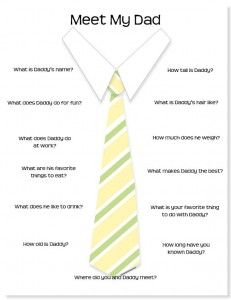 Can't wait to do this one for Fathers Day! this is great for 3-8 yr. olds to answer. Fun to look back on years later.