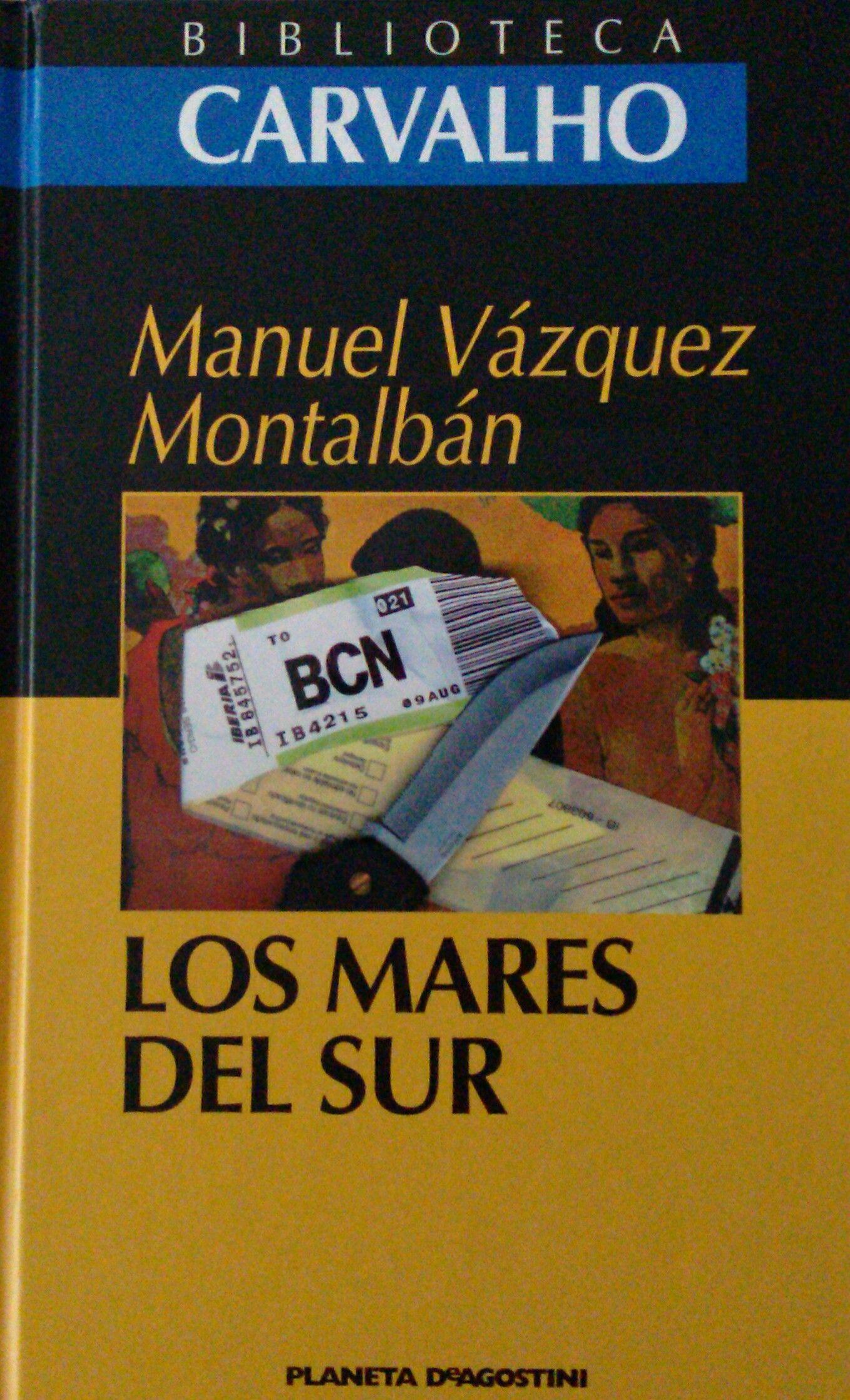 Los Mares Del Sur Manuel Vázquez Montalbán Portadas Planeta Deagostini Vazquez