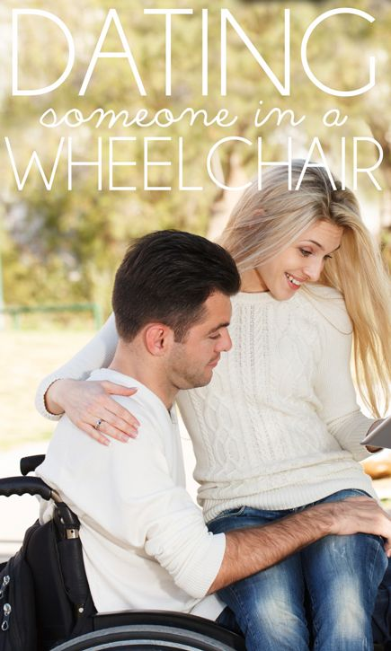 Whats it like dating a guy in a wheelchair