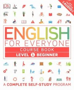 English for everyone course book  Level 1 beginner / author