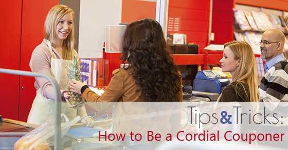 How to Be a Cordial Couponer