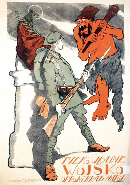 1920 Bitwa Warszawska Plakat Tylko Wlasne Wojsko Historic Posters Ww1 Propaganda Posters Propaganda Posters