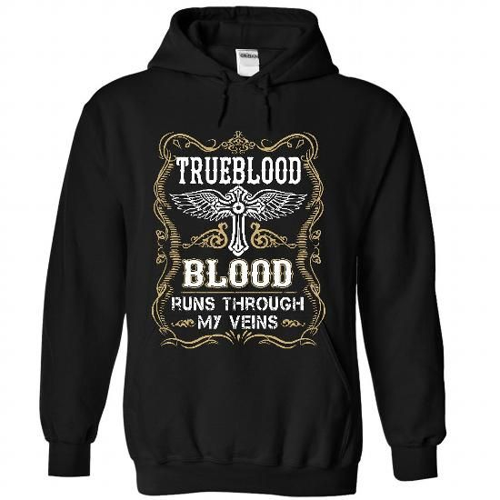 TRUEBLOOD - Blood  - #hipster tee #tshirt feminina. PURCHASE NOW => https://www.sunfrog.com/Names/TRUEBLOOD--Blood-1480-Black-56164842-Hoodie.html?68278
