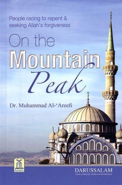 People racing to repent & seeking Allah's forgivness On the Mountain Peak