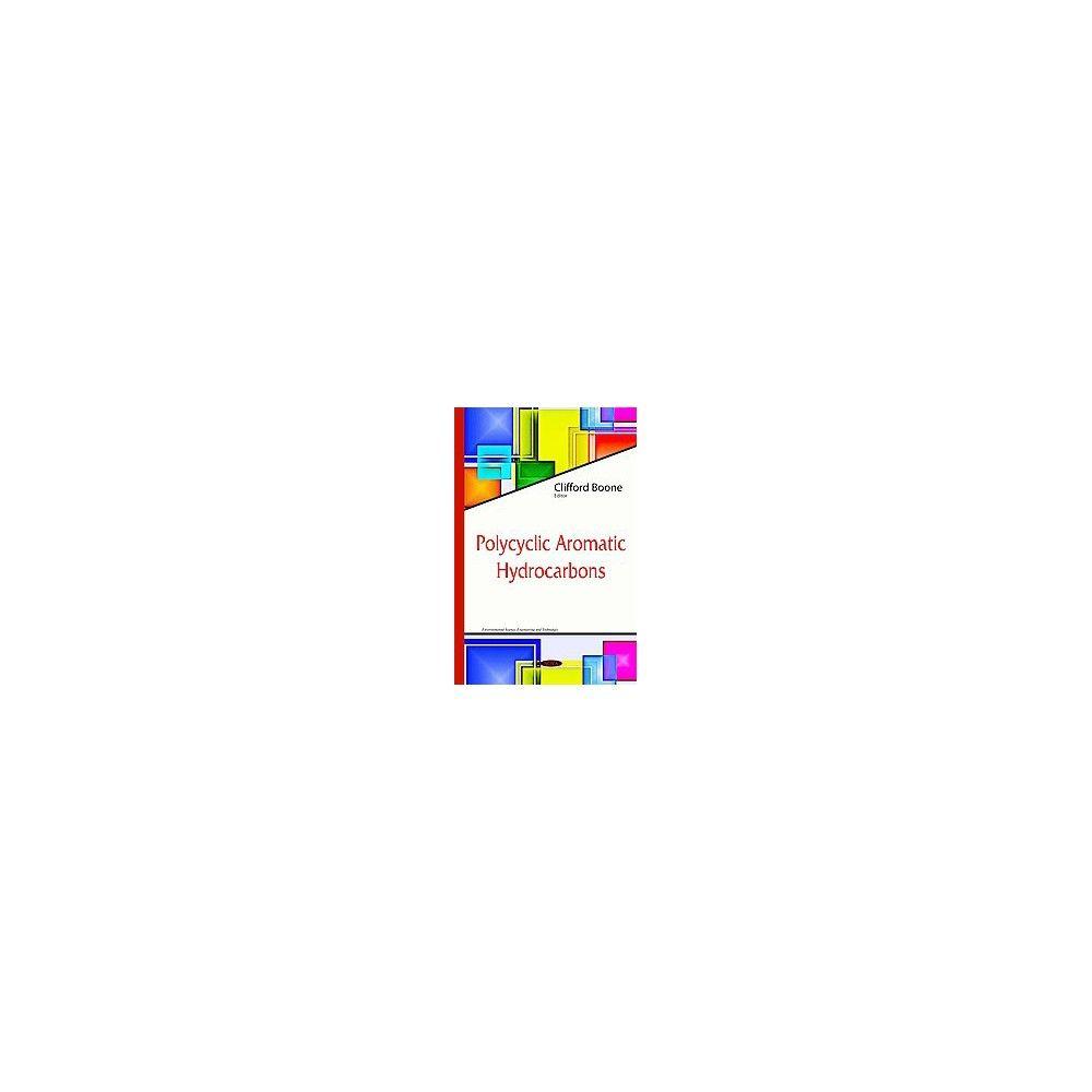 Polycyclic Aromatic Hydrocarbons ( Environmental Science and Engineering; Environmental Science)