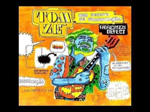 Tom Zé - Com Defeito de Fabricação (1998)