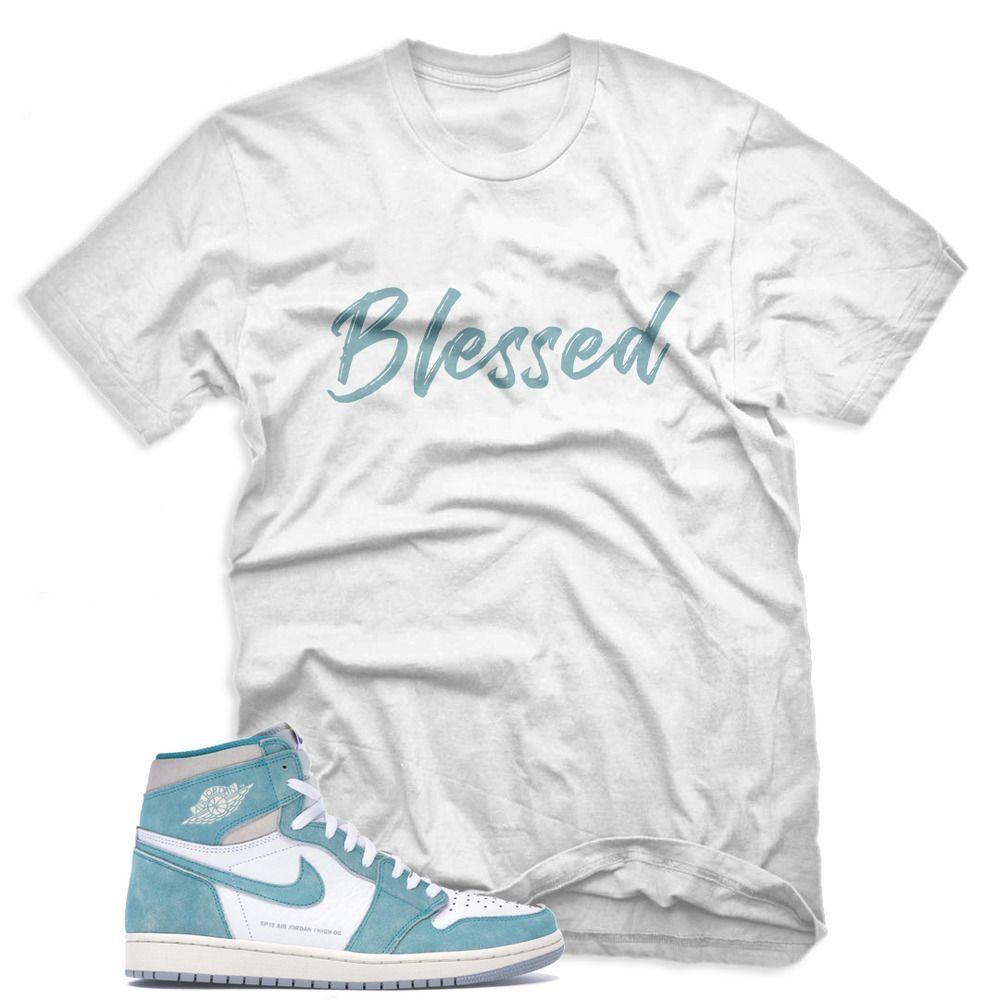 New Blessed T Shirt For Jordan 1 Retro High Turbo Green Unisex