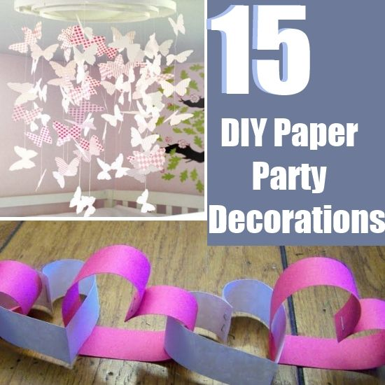 15 Easy DIY Paper Party Decorations Celebrations Pinterest
