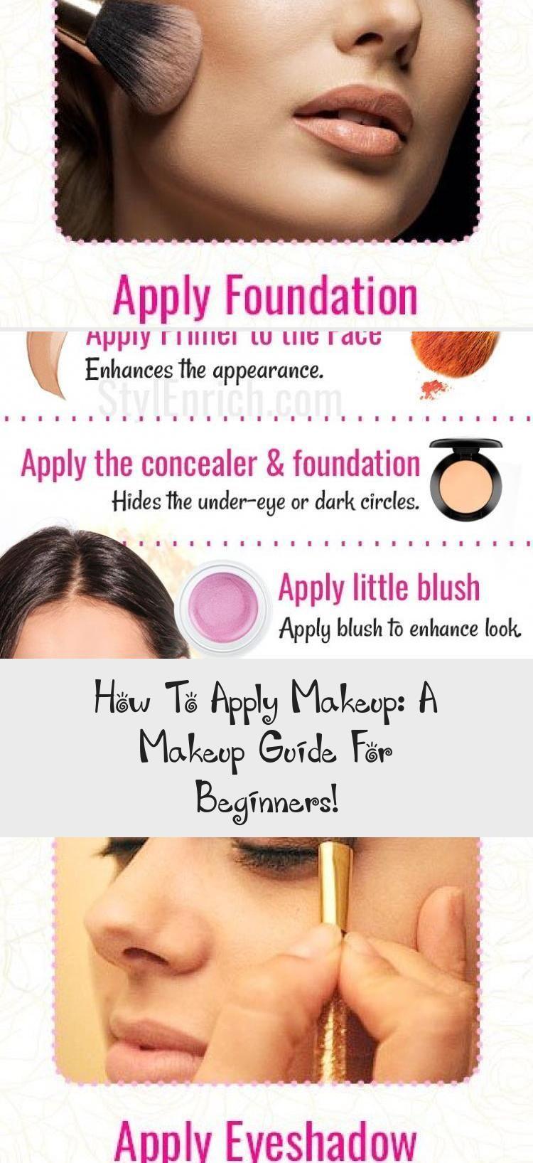 How To Apply Makeup A Makeup Guide For Beginners Beauty Apply Beauty Beginners Guide Makeup Apply Makeup For Beginners Makeup Guide How To Apply Makeup