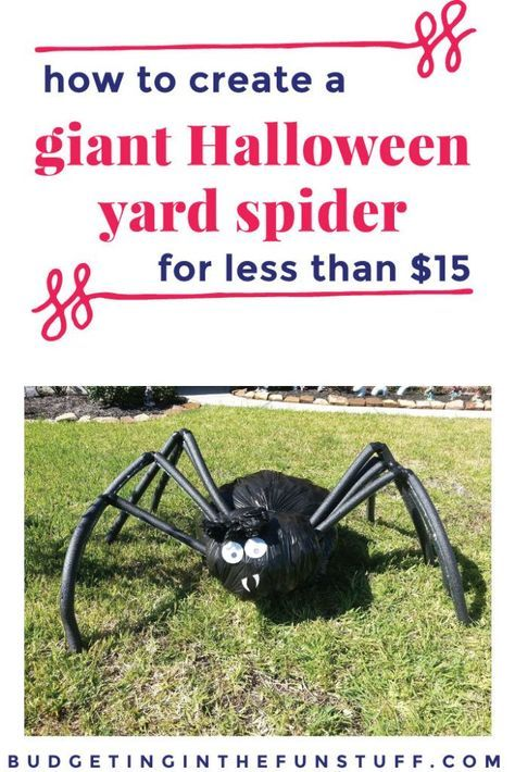 How to Make a Yard Spider - Our Newest Halloween Addition Cheap - halloween decorations spider