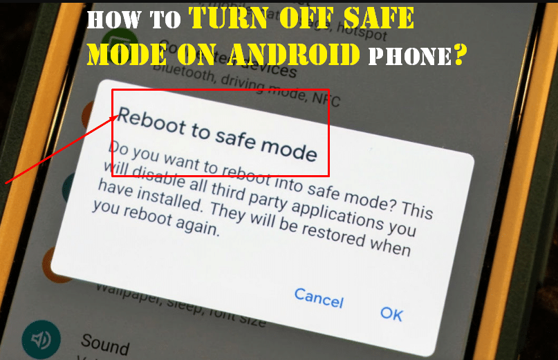 How to Turn OFF Safe Mode on Android Top 5 Ways to Do