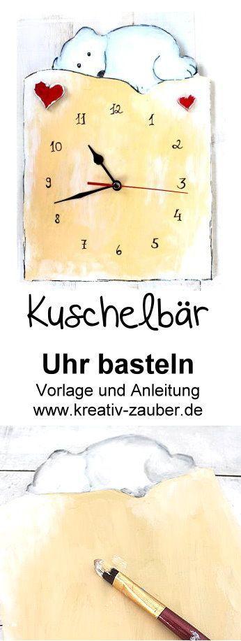 Kuschelbär Uhr Diy Basteln Mit Kindern Pinterest Baby