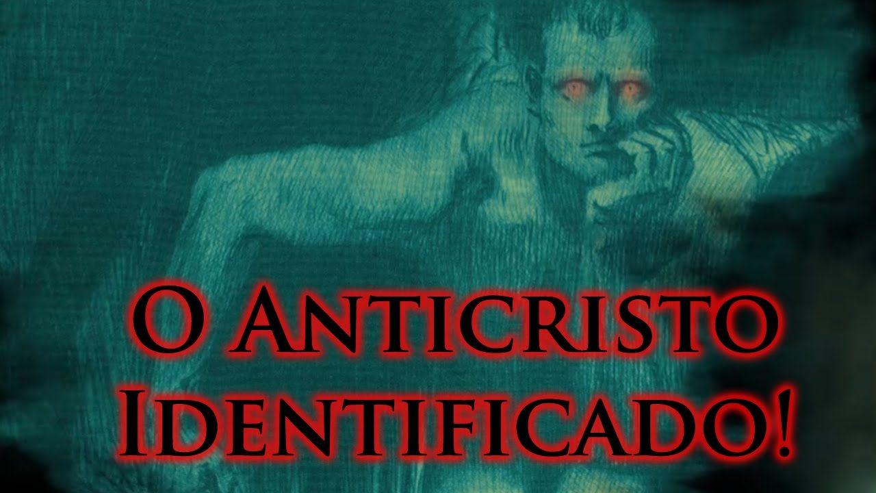 O Anticristo identificado!