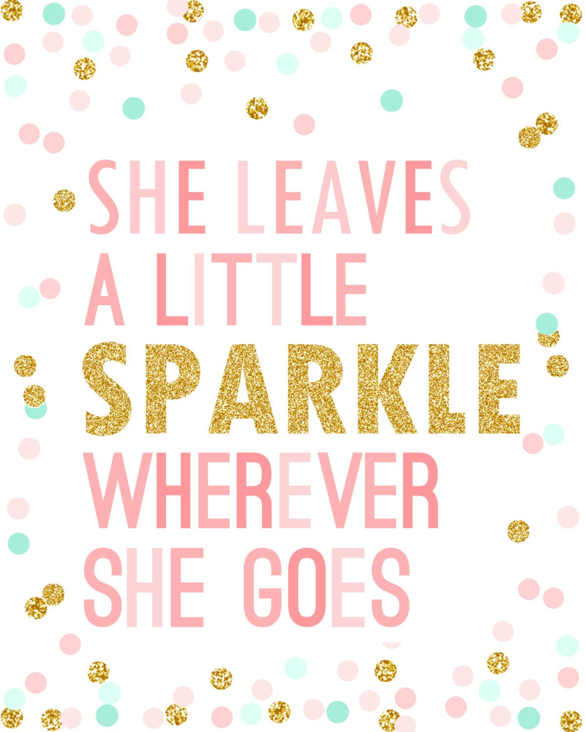 She Leaves A Little Sparkle Printable 8x10 Sign