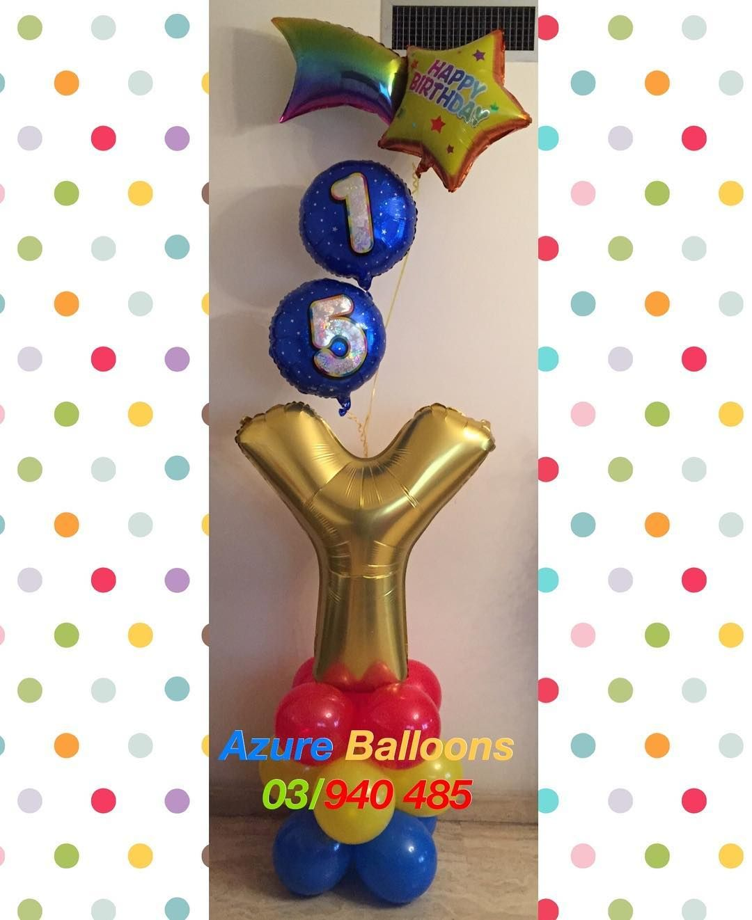Azure Balloons03 940 485 On Instagram Call Whatsapp 03 Happy 15th Birthday Yousef Birthdayballoons Balloonarrangement Letterballoon