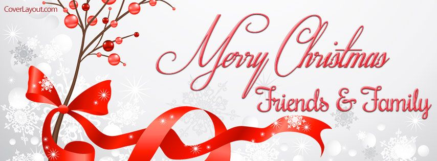 Merry Christmas Friends And Family Facebook Cover Christmas