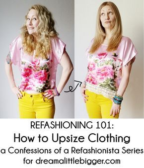 Refashioning 101 How to Upsize Clothing is part of Remake Clothes DIY - Sort through your closet, pull out those forgotten too small clothes and make them fit again with my Refashioning 101 How to Upsize Clothing!
