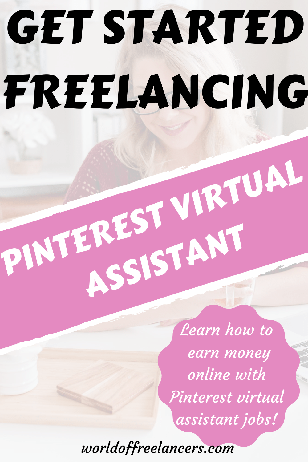Pinterest Virtual Assistant How To Get Started World Of Freelancers In 2020 Virtual Assistant Jobs Virtual Assistant Freelancing Jobs