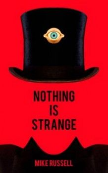 Nothing is Strange av Mike Russell (Heftet)