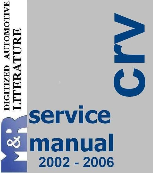 2002 2006 crv honda second generation factory service manual to rh pinterest com 2009 Honda CR-V Service Manual 2011 Honda CR-V Manual