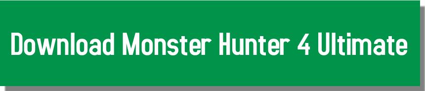http://www.alltechscience.com/2015/07/download-monster-hunter-4-ultimate-pc.html