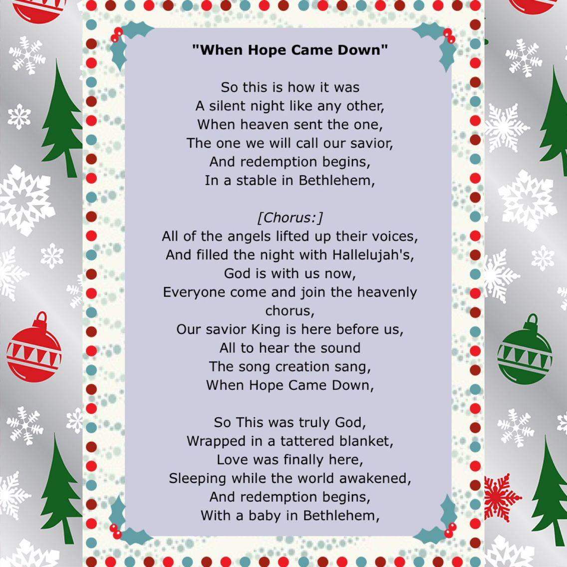 "Day 14 of Jesus Birthday Celebration! Some of the lyrics of ""When Hope Came Down"" by Kari Jobehttp://youtu.be/I6TvjlBK95Y"