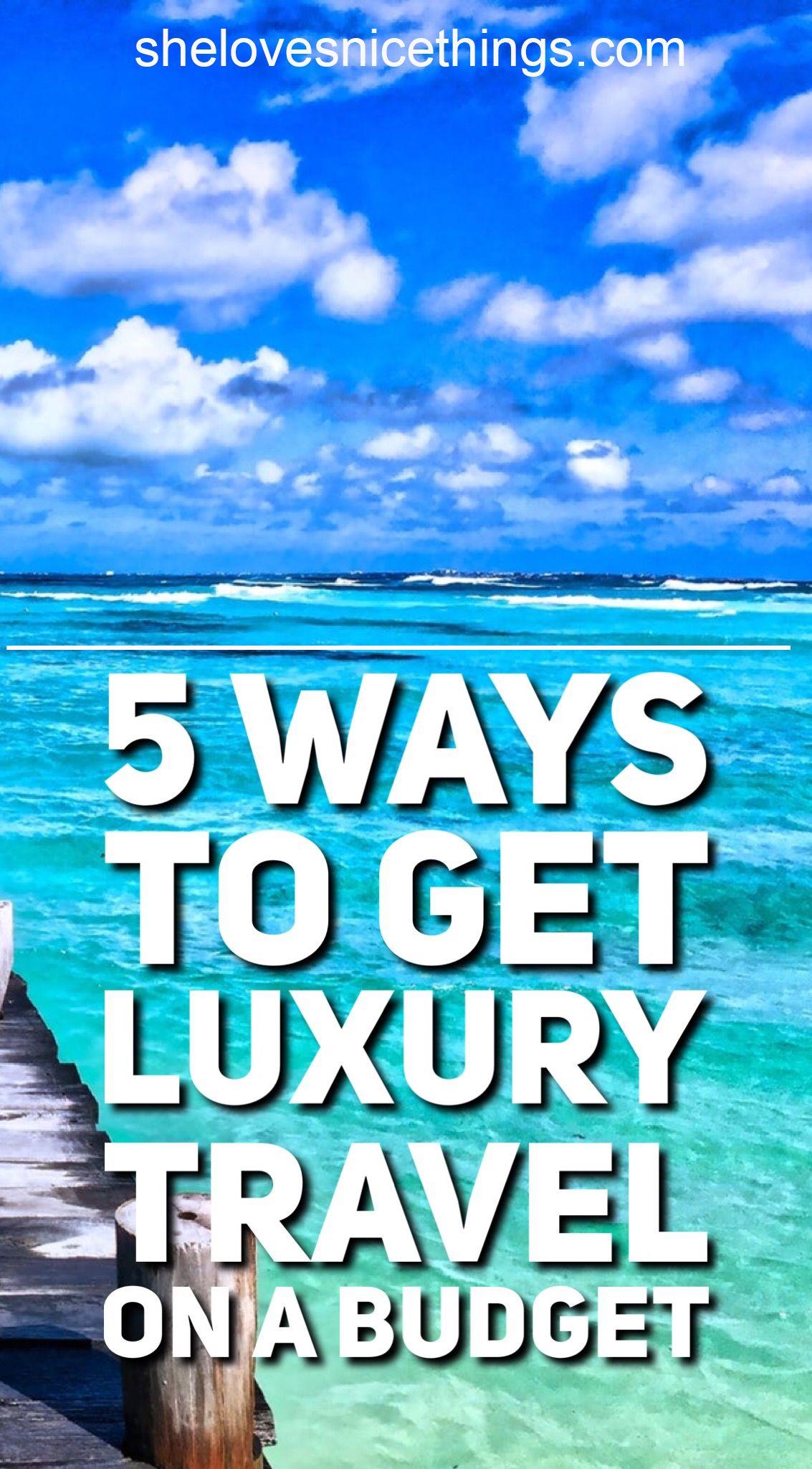 Budget Ways to Feel Luxury